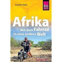 Afrika : mit dem Fahrrad in einer andere Welt / Joachim Held