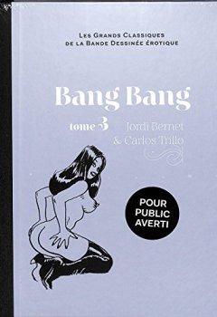 Livres Couvertures de Les Grands Classiques De La Bande Dessinée Érotique Bang Bang tome 3