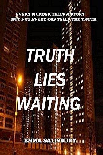 Truth Lies Waiting