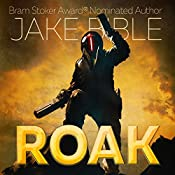 Roak: Galactic Bounty Hunter | [Jake Bible]