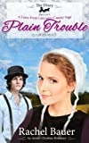 Plain Trouble: The Diary 2 (Amish Christian Romance) (A Lines from Lancaster County Saga)