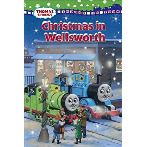 Christmas in Wellsworth (Thomas and Friends) (Thomas In Town)