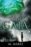 The Chosen of Gaia