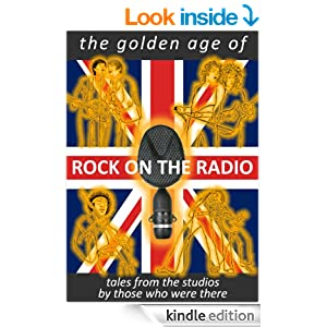 The Golden Age of ROCK ON THE RADIO