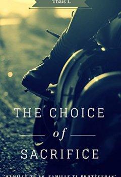 Livres Couvertures de The choice of sacrifice