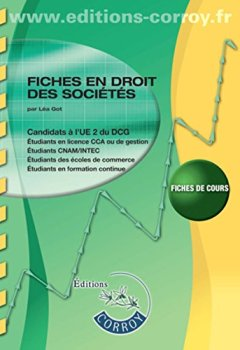 Livres Couvertures de Fiches : droit des sociétés et groupememnts d'affaires - Entreprise en difficulté - Droit pénal de affaires: Candidats à l'UE 2 du DCG et UE1 du DSCG. Fiches de cours