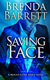 Saving Face (Mount Faith: Book 1)