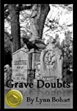 Grave Doubts (A Paranormal Mystery Novel)
