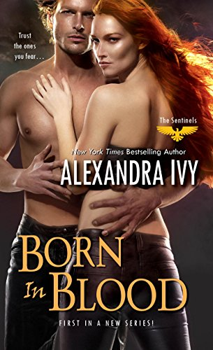 Born in Blood (The Sentinels Series Book 2)