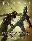 Servant of Steel (Chaos Awakens)