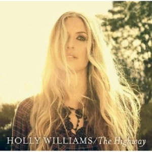 "Holly Williams ""The Highway"""