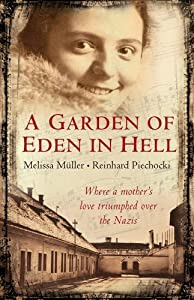 "Cover of ""A Garden of Eden in Hell: The L..."