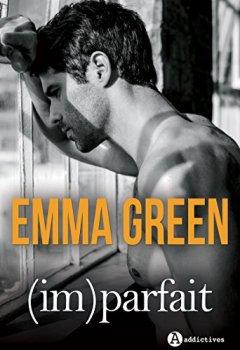 Livres Couvertures de ImParfait: la romance inédite d'Emma Green en intégrale