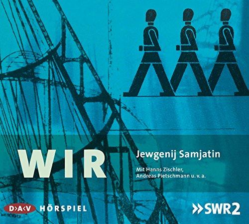 Wir (Jewgenij Samjatin) SWR 2014 / DAV 2015