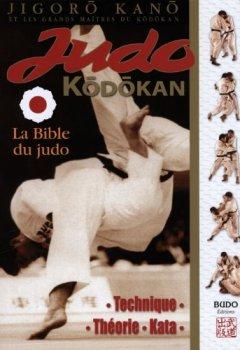 Livres Couvertures de Judo Kodokan : La Bible du Judo