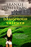 DANGEROUS TALENTS (Vinlanders' Saga)