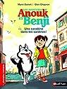 Les aventures d'Anouk et Benji : Une carabine dans les sardines !