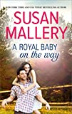 A Royal Baby on the Way (Harlequin Special Edition)