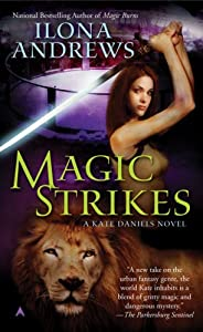 "Cover of ""Magic Strikes (Kate Daniels, Bo..."
