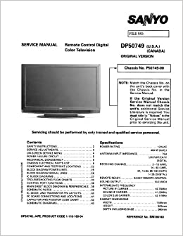 SANYO DP50749 service manual with schematics: SANYO: Amazon: Books