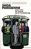 Saga parisienne tome 1 par Gilles Schlesser