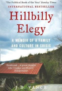 Livres Couvertures de Hillbilly Elegy : A Memoir of a Family and Culture in Crisis