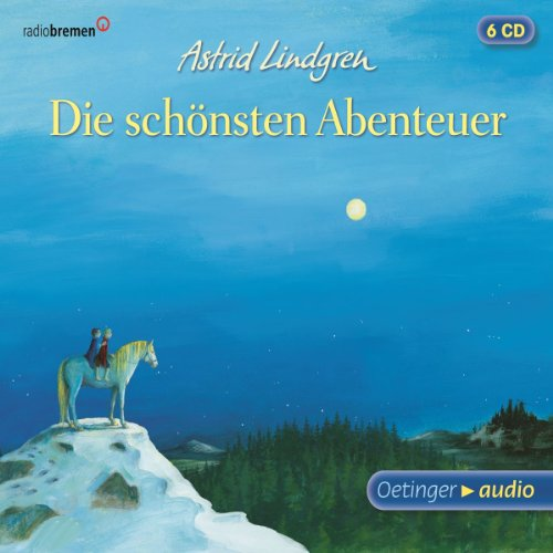 Astrid Lindgren - Die schönsten Abenteuer (Mio, mein Mio / Ronja Räubertochter / Brüder Löwenherz) (Oetinger Media)