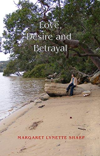 Love, Desire and Betrayal