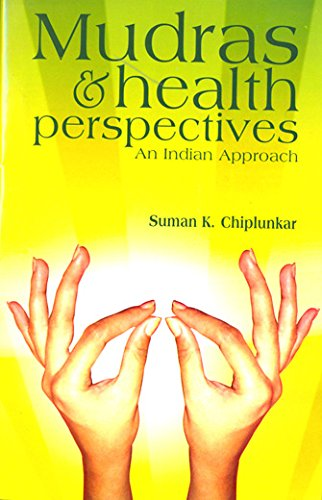 Mudras & Health Perspectives