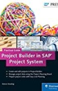 Project Builder in SAP Project System - Practical Guide (SAP PS) by Kieron Dowling(2015-04-04)