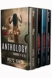 The Ghost Files Series: Books 1-3.5