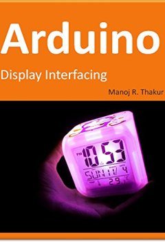 Buchdeckel von Arduino: Display Interfacing (English Edition)