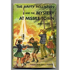 The Happy Hollisters and the Mystery at Missile Town (Happy Hollisters, No. 19)