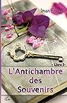 L'Antichambre des Souvenirs, Livre 2