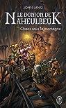 Le Donjon de Naheulbeuk, Roman 5 : Saison 6 - Chaos sous la montagne