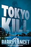 Tokyo Kill: A Thriller (Jim Brodie Book 2)