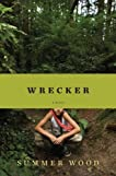 Wrecker: A Novel