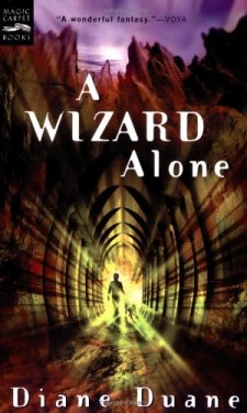 A Wizard Alone: The Sixth Book in the Young Wizards Series by Diane Duane| wearewordnerds.com