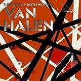 ヴェリー・ベスト・オブ・ヴァン・ヘイレン-THE BEST OF BOTH WORLDS-(初回生産限定プライス盤)
