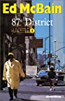 87e district, tome 1
