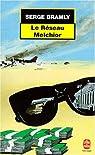 Le Réseau Melchior