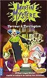 Martin Mystère, Tome 6 : Terreur à Torrington
