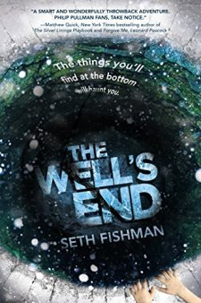 The Well's End by Seth Fishman| wearewordnerds.com