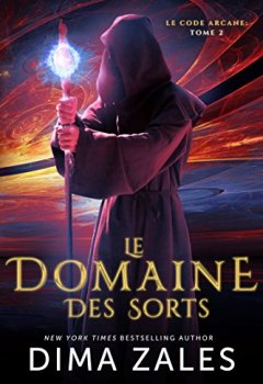 Livres Couvertures de Le Domaine des Sorts (Le Code arcane t. 2)
