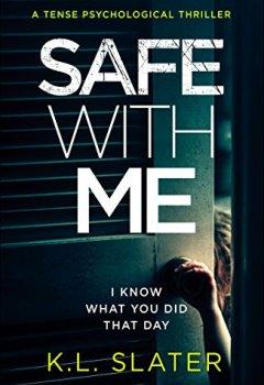 Buchdeckel von Safe With Me: A tense psychological thriller (English Edition)