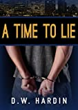 A Time To Lie (Detective John Drake Book 1)