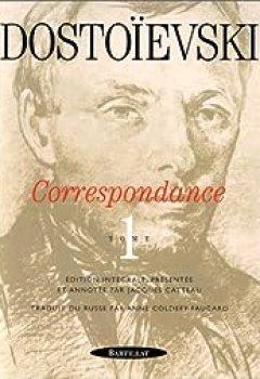 Livres Couvertures de Correspondance. Tome 1 : 1832 1864