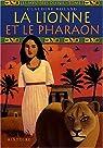 Les Mystères du Nil, tome 1 : La Lionne et le Pharaon
