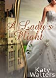A Lady's Plight: Regency Suspense Romance (Book 1) (Lords of Sussex (A Regency Romance Book 1))
