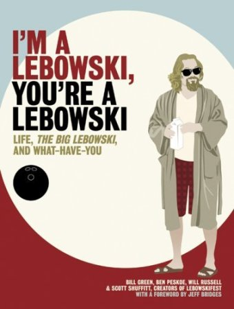 I'm a Lebowski, You're a Lebowski: Life, The Big Lebowski, and What Have You by Scott Shuffitt and Will Russell, Mr. Media Interviews